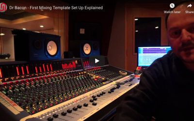 Dr. Bacon's First Mixing Template Explained